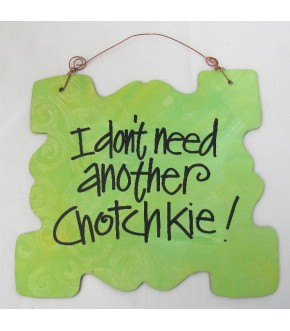 CHOTCHKIE WOODEN PLAQUE